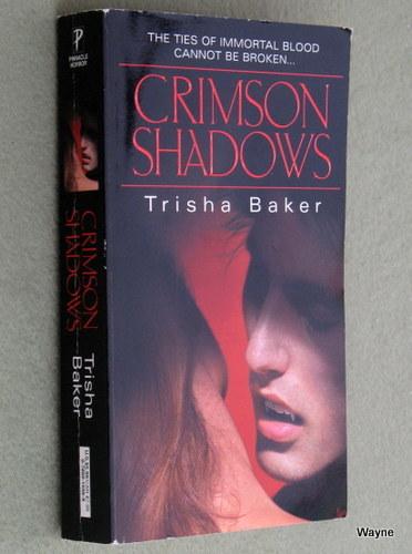 Crimson Shadows, Trisha Baker