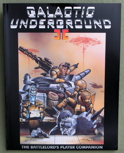Galactic Underground II: The Battlelord's Player Companion, Lawrence R. Sims & Ben Pierce