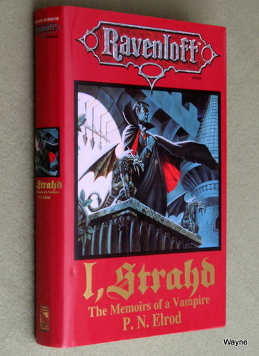I, Strahd : The Memoirs of a Vampire (Ravenloft Books), P.N. Elrod