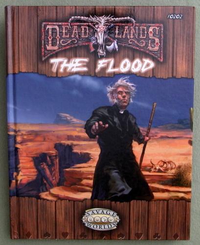 The Flood (Deadlands: Savage Worlds), Matthew Cutter & Shane Lacy Hensley