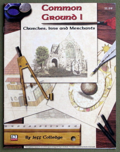 Common Ground 1: Churches, Inns, and Merchants (d20 System), Jeff Colledge