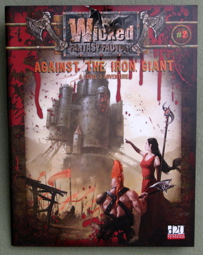 Against the Iron Giant (Wicked Fantasy Factory: D20 System)