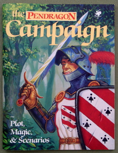 Pendragon Campaign: Plot, Magic, & Scenarios
