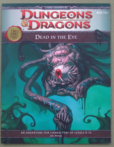 Dead in the Eye (Dungeons & Dragons) - Free RPG Day 2012, Jobe Bittman