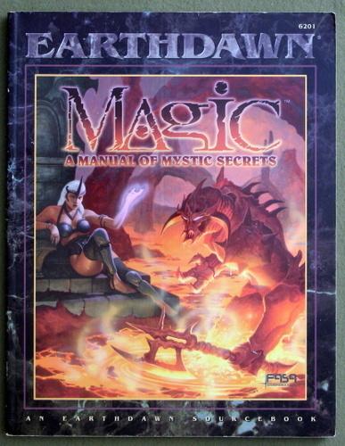 Magic: A Manual of Mystic Secrets (Earthdawn)