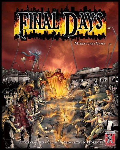 Final Days: A Miniatures Game of Apocalyptic Horror