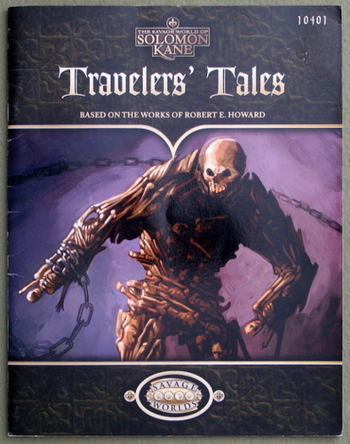 Travelers' Tales (Savage Worlds: Solomon Kane), Paul Wiggy Wade-Williams & Shane Lacy Hensley