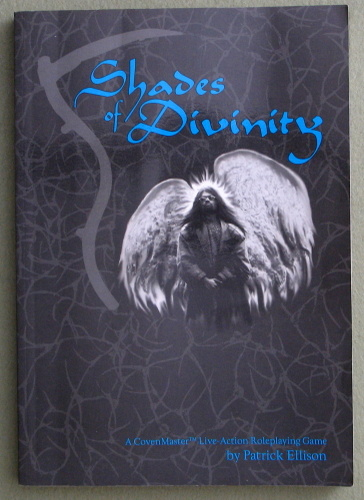 Shades of Divinity (A Covenmaster Live Action Role Playing Game)
