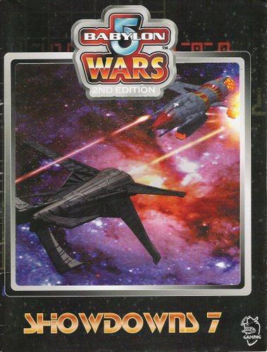 Showdowns 7 (Babylon 5 Wars, 2nd edition)