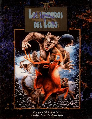 Los Senderos del Lobo (Hombre Lobo: El Apocalipsis)