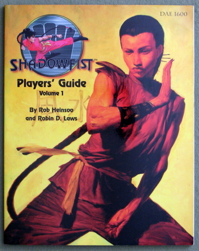 Feng Shui: Shadowfist Role Playing, Rob Heinsoo & Robin D. Laws
