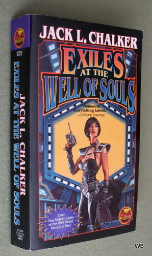 Exiles at the Well of Souls, Jack L. Chalker