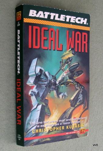 Ideal War (Battletech, No 9), Christopher Kubasik