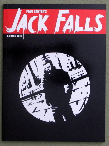 Jack Falls: A Comic Noir, Paul Tanter