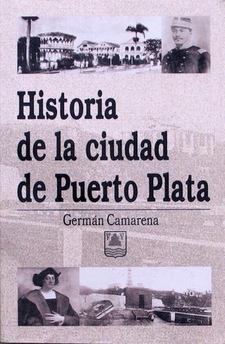 Historia de la ciudad de Puerto Plata, Germán Camarena