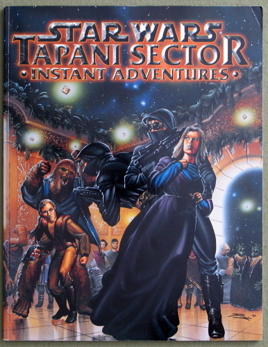 Tapani Sector: Instant Adventures (Star Wars RPG)