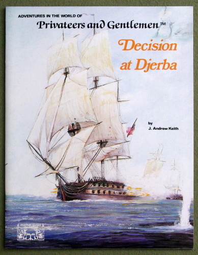 Decision at Djerba (Privateers and Gentlemen), J. Andrew Keith