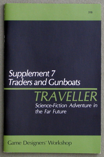Traveller Supplement 7: Traders and Gunboats - 1ST PRINT