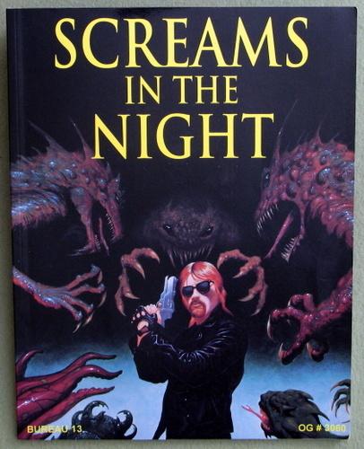 Screams in the Night (Bureau 13: Stalking the Night Fantastic), Bruce Sheffer