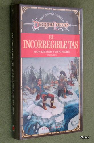 El Incorregible Tas (Los Compañeros de la Dragonlance, Volumen 2), Mary Kirchoff & Steve Winter