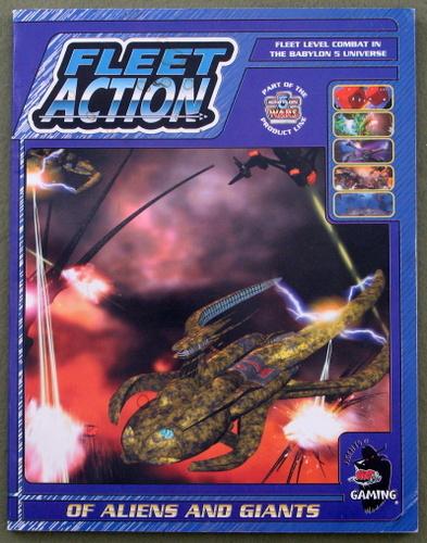 Fleet Action: Of Aliens and Giants (Babylon 5 Wars)