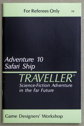 Traveller Adventure 10: Safari Ship - 1ST PRINT, Marc Miller