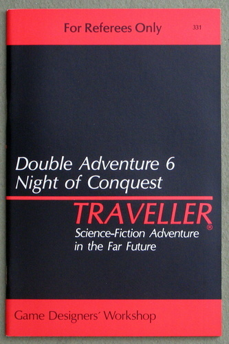 Traveller Double Adventure 6: Divine Intervention / Night of Conquest - 1ST PRINT, Lawrence Schick & William H. Keith, Jr. & J. Andrew Keith