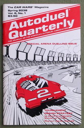Autoduel Quarterly: Vol. 6, No. 1 (Car Wars)