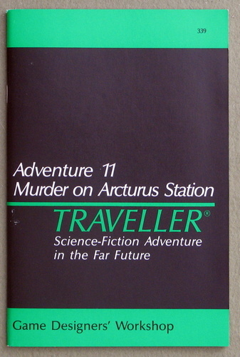 Traveller Adventure 11: Murder on Arcturus Station - 1ST PRINT, J. Andrew Keith