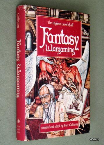 Fantasy Wargaming, Bruce Galloway