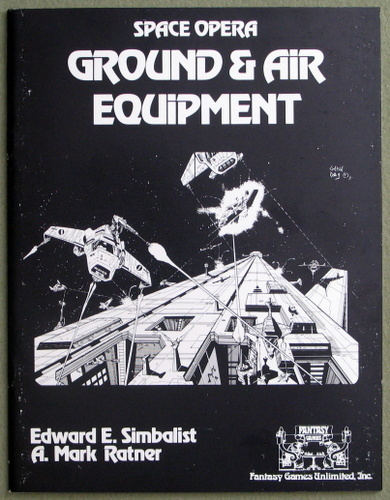 Ground and Air Equipment (Space Opera), Edward E. Simbalist & A. Mark Ratner