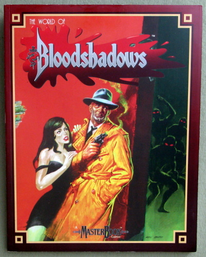 The World of Bloodshadows (Masterbook System), Greg Farshtey