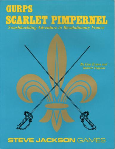 GURPS Scarlet Pimpernel, Lisa Evans & Robert Traynor
