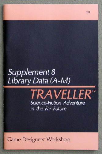 Traveller Supplement 8: Library Data (A-M) - 1ST PRINT