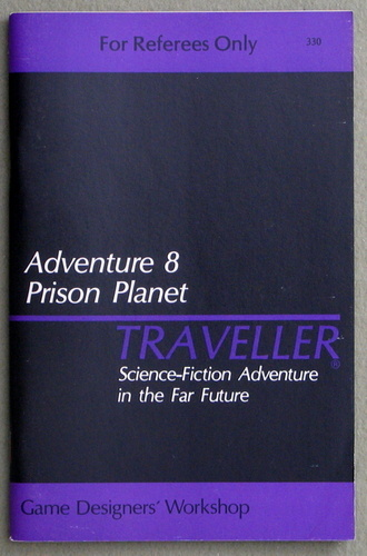 Traveller Adventure 8: Prison Planet - 1ST PRINT