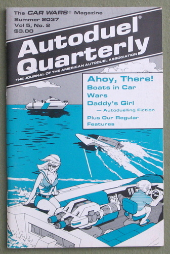 Autoduel Quarterly: Vol. 5, No. 2 (Car Wars)
