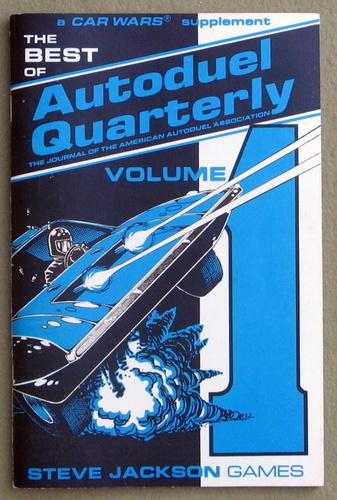 Best of Autoduel Quarterly, Volume 1 (Car Wars)