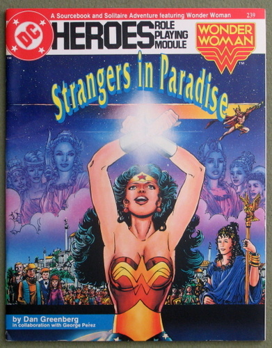 Strangers in Paradise (DC Heroes Role-Playing Module Featuring Wonder Woman), Dan Greenberg & George Perez