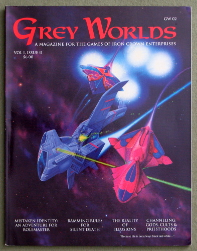 Grey Worlds Vol. 1 Issue II (A Magazine for the games of Iron Crown Enterprises)