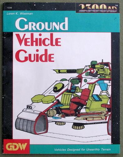 Ground Vehicle Guide (2300AD RPG), Loren K. Wiseman