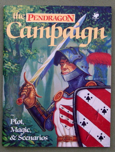 Pendragon Campaign: Plot, Magic, & Scenarios, Greg Stafford