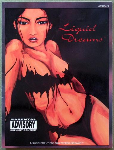 Liquid Dreams (A Shattered Dreams Supplement) - PLAY COPY