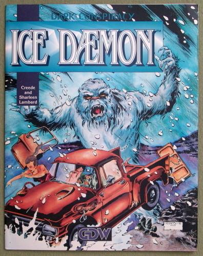 Ice Daemon (Dark Conspiracy RPG), Creede Lambard & Sharleen Lambard