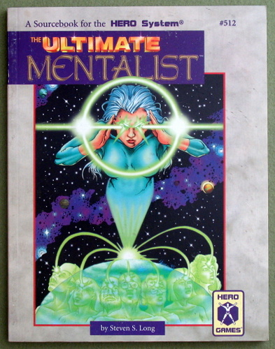 The Ultimate Mentalist (A Sourcebook for the Hero System), Steven S. Long