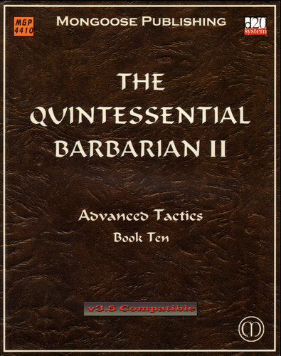 The Quintessential Barbarian II: Advanced Tactics (Dungeons & Dragons d20 3.5 Fantasy Roleplaying)
