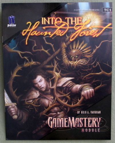 Into the Haunted Forest: GameMastery Module TC1, Greg A. Vaughan