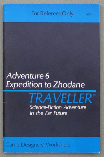 Traveller Adventure 6: Expedition to Zhodane - 1ST PRINT, Marc Miller