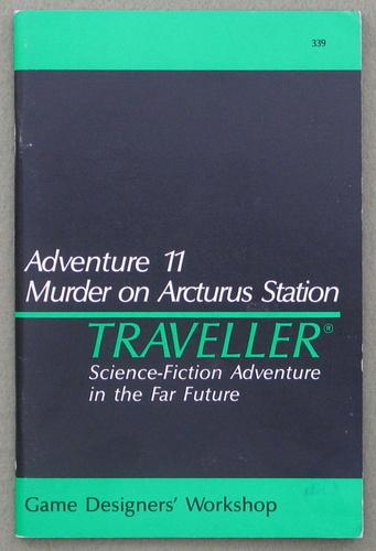 Traveller Adventure 11: Murder on Arcturus Station - 1ST PRINT, J. Andrew Keith