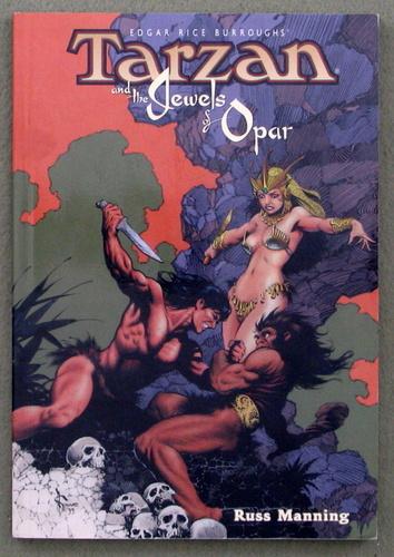 Tarzan: Jewels of Opar, Edgar Rice Burroughs & Russ Manning