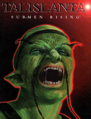 Sub-Men Rising (Talislanta), Robin D. Laws